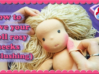 How to blush your doll's cheeks • Sami Doll Making Tips