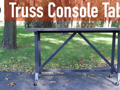 How to build a Truss Console Table