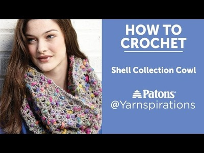How To Crochet a Cowl: Shells Cowl
