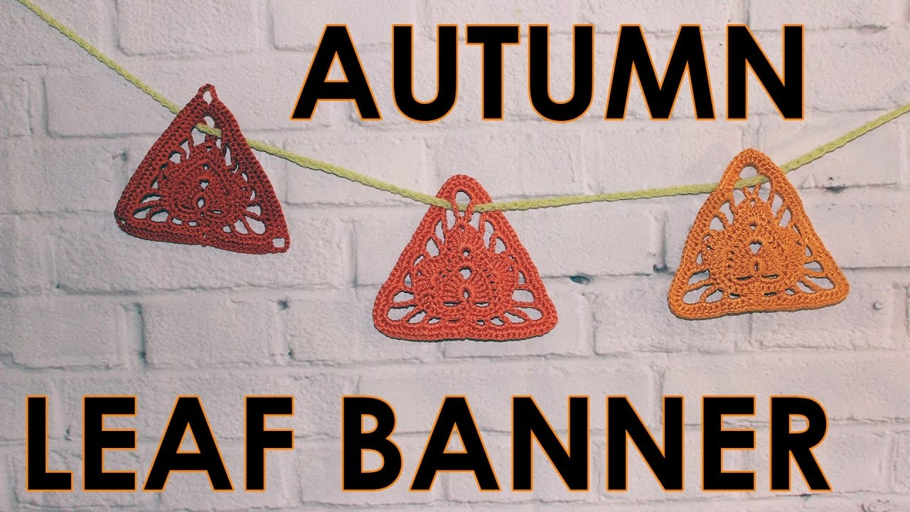 How to crochet autumn leaf pattern for beginners Leaf Banner WWWIKA crochet