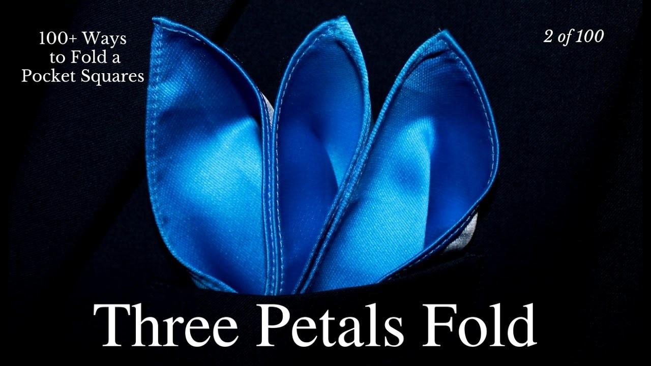 How to Fold a Pocket Square Three Petals Fold