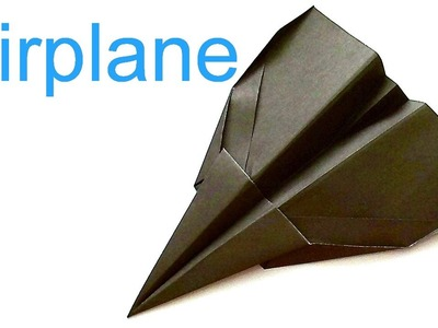 How to make a Paper Plane? Origami Airplane that flies away. Strike Eagle