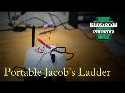 How to make a Portable Jacob's Ladder