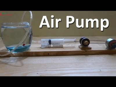 How to make Air Pump at home