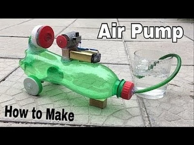 How to Make an Air Pump   This is a really awesome project totally made at home.   by kabariA.b