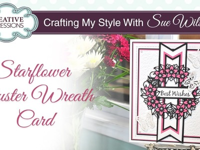 How to Make and Paper Flower Wreath Card| Crafting My Style with Sue Wilson