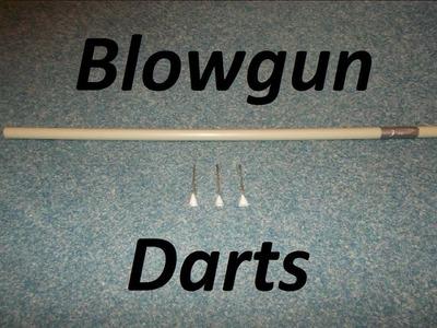 How to make blowgun darts