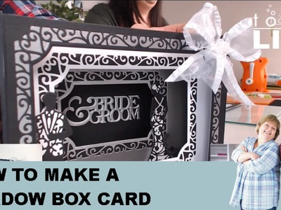 Live: How To Make A 3D Shadow Box. Tunnel Card Craft Tutorial - Tonic Papercraft Tutorial No.23