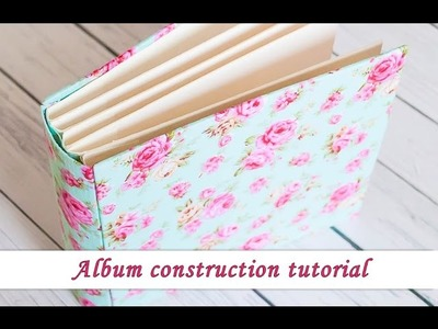 Scrapbook album construction - How to build an album - tutorial by Ola Khomenok