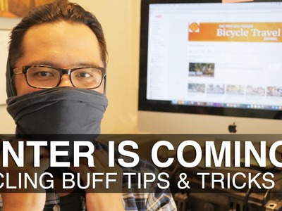 Winter is Coming: How to use the Buff for Cold Weather Cycling
