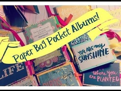 Craft Fair Idea #4:  Paper Bag Pocket Albums