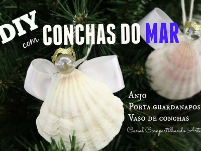 DIY com conchas do mar - anjo, porta guardanapos e vaso de conchas - NATAL TROPICAL # 1