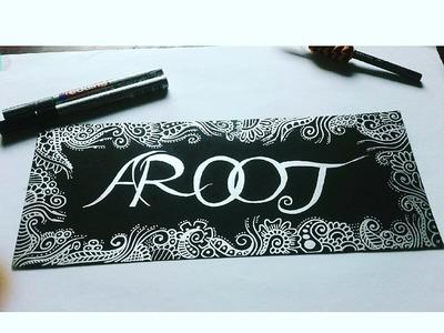DIY: How to decorate your name (AROOJ) - henna art
