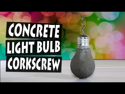 DIY Light Bulb Corkscrew out of Concrete