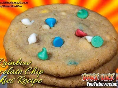 Easy Rainbow Chocolate Chip Cookies Recipe