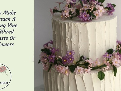 How to make a simple flowering vine using wired gumpaste or silk flowers