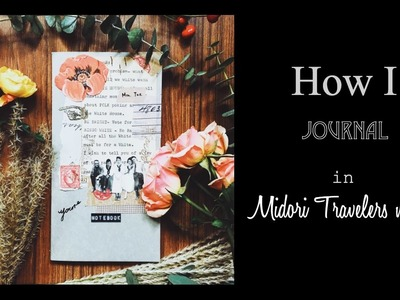 [Midori] How I journal in my Midori Travelers notebook: tools, paper, stamp etc