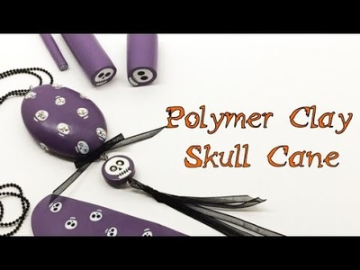 Polymer Clay Skull Cane- Tutorial- Halloween