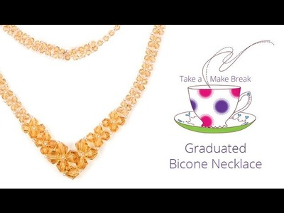 Graduated Bicone Necklace | Take a Make Break with Sarah