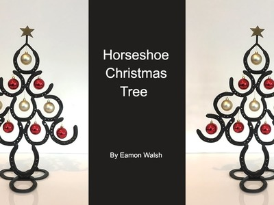 How to make a Horseshoe Christmas tree by Eamon Walsh