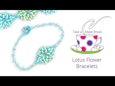 Lotus Flower Bracelets   Take a Make Break with Sarah
