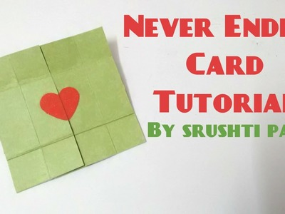 Never Ending Card.Endless Card Tutorial by Srushti Patil
