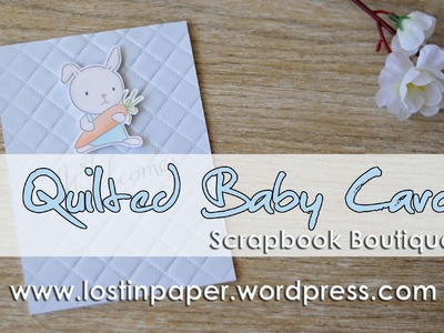 Quick & Easy Quilted Baby Card - Scrapbook Boutique!
