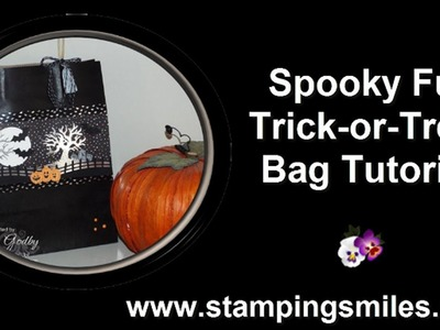 Stampin' Up! Spooky Fun Trick or Treat Bag Tutorial