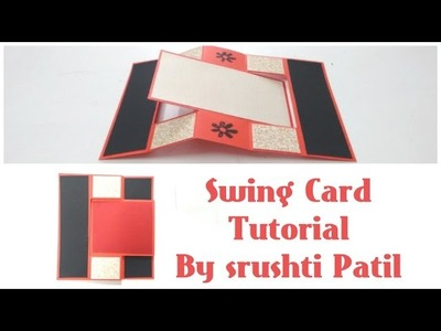 Swing Card Tutorial by Srushti Patil