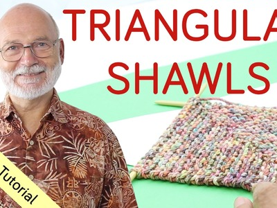 4 Ways to Knit a Triangular Shawl