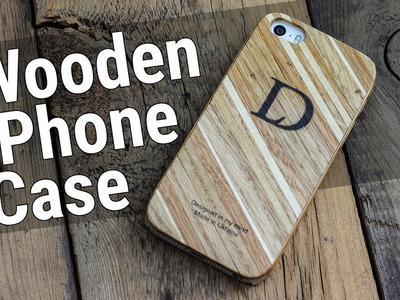 HowTo#10 Wooden iPhone Case