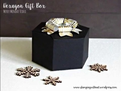 Stamping With Val - Hexagon Gift Box Video