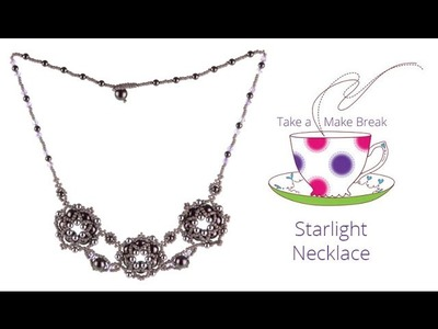 Starlight Necklace | Take a Make Break with Sarah