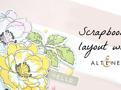 Altenew floral die cuts for scarpbook layout