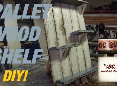 DC. Pallet Wood Shelf. DIY