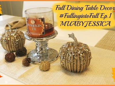 Fall Dinner Table Decor #FallingintoFall Series Ep.1 MUABYJESSICA