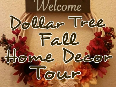 Fall Home Decor Tour - Dollar Tree