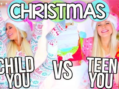 High School You Vs. Child You: Christmas