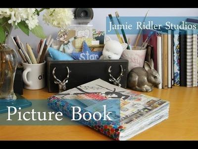 Picture Book (Glue Book) Flip Through: Jamie Ridler Studios