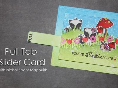 Pull Tab Slider Card | Lawn Fawn Stinkin' Cute