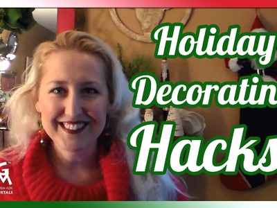 Quick & Easy Last Minute Holiday Home Decorating Hacks