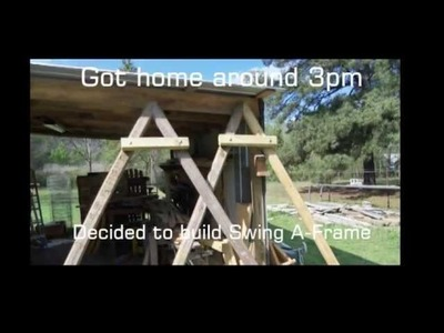 Building the A-Frame for a Swing (Slide Show)