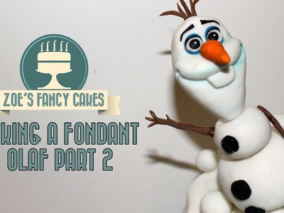 Frozen Olaf cake fondant part 2 How to make a fondant Frozen Olaf Cake decorating topper tutorial