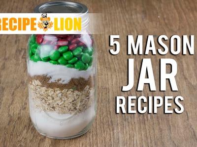 Holiday Gifts in a Jar: 5 Mason Jar Recipes