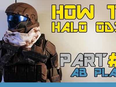 HOW TO: Halo Reach ODST Costume  ( PART 4 : Ab Plate )