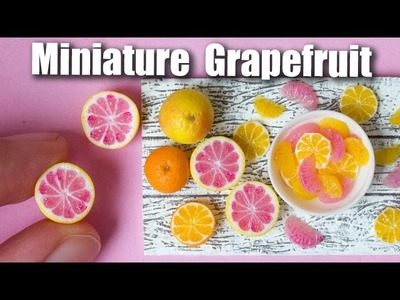 Miniature Polymer Clay Grapefruit Cane Tutorial. Dollhouse Food