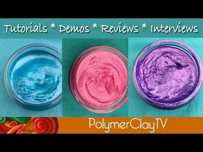 Polymer Clay & NEW Gilding Polish Metallics