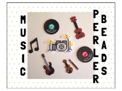 6 In 1 Music Perler Beads Tutorials.Guitar, Drums, Notes, Electric Guitar, Violin and Records!!