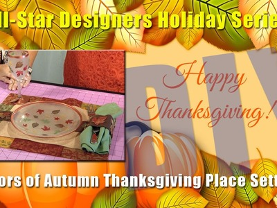 All-Star Designer Series: Colors of Autumn Thanksgiving Placesetting