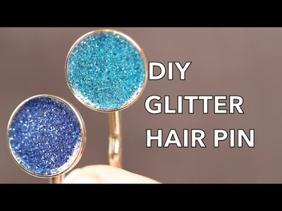 How To Make A Glitter Hair Pin